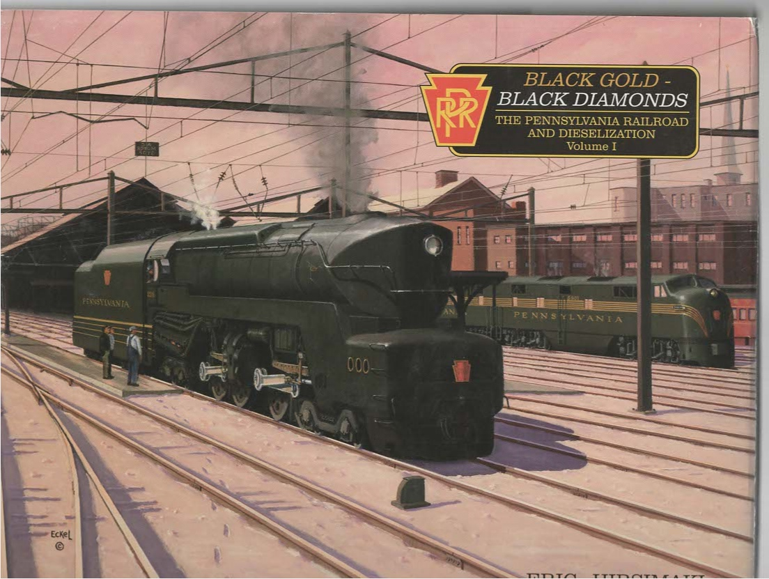 Image for Black Gold-Black Diamonds The Pennsylvania Railroad and Dieselization Volume I