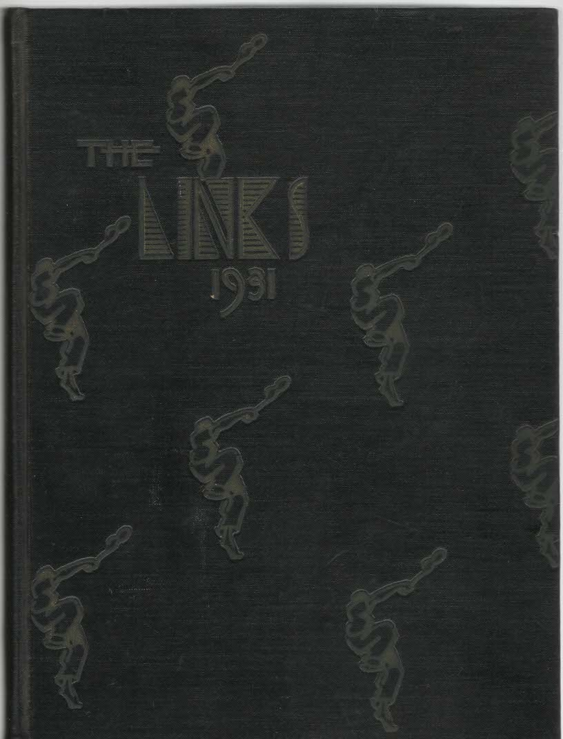 Image for The Links 1931 Volume 15 Annual Publication Lincoln High School