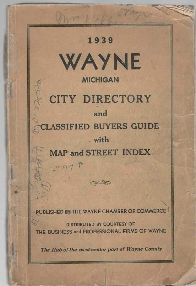Image for 1939 Wayne Michigan City Directory and Classified Buyers Guide with Map and Street Index