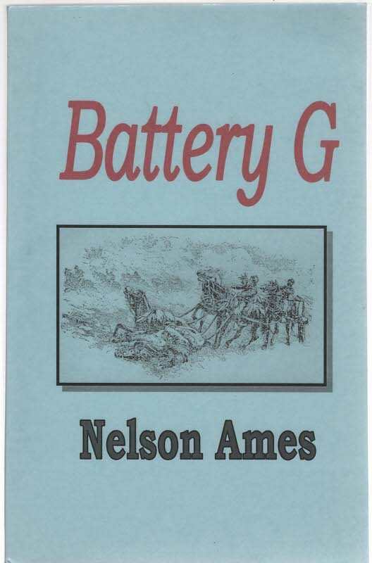 Image for History of Battery G First Regiment New York Light Artillery