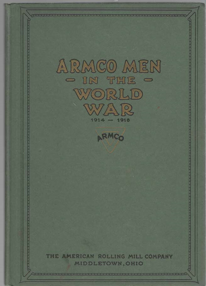 Image for Armco Men Who Served Their Country in the Army-Navy or Marine Corps During the World War 1914-1918