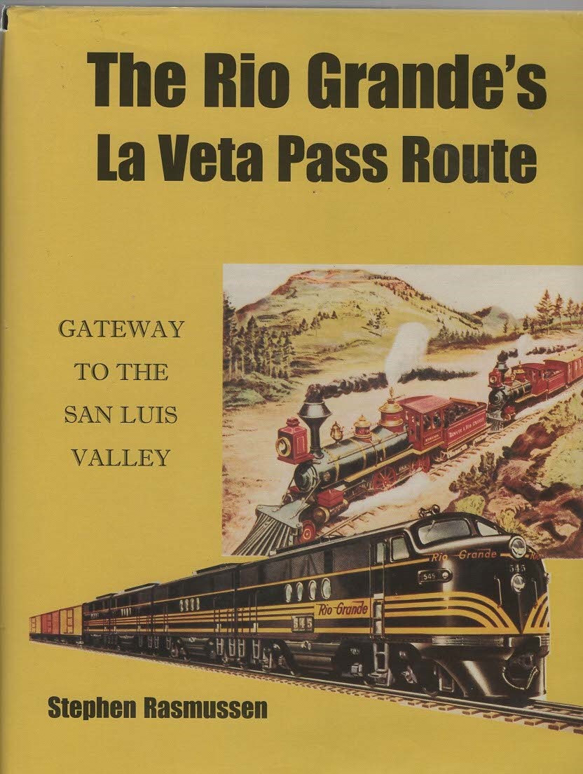 Image for The Rio Grande's Le Veta Pass Route Gateway to the San Luis Valley