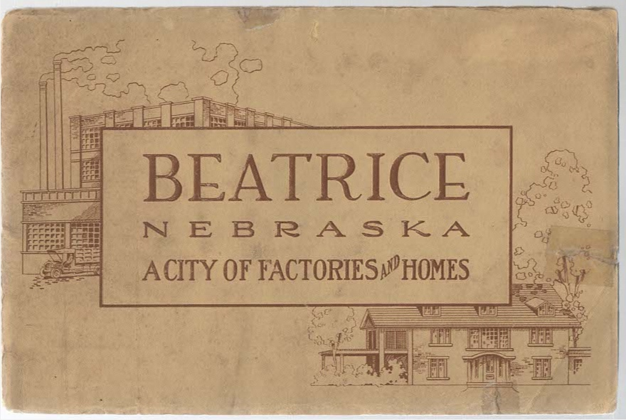 Image for Beatrice Nebraska A City of Factories and Homes (In Word and Picture Beatrice Nebraska)
