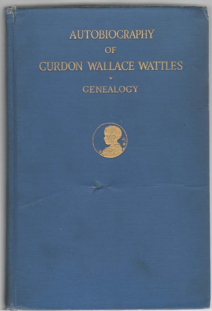 Image for Autobiography of Gurdon Wallace Wattles Genealogy