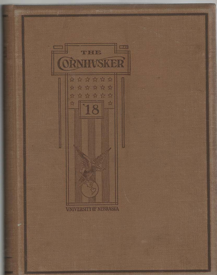 Image for The Cornhusker The year book of the University of Nebraska 1918