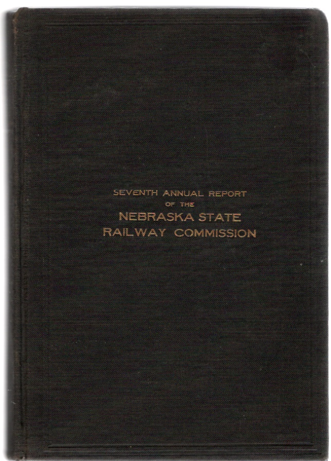 Image for Seventh Annual Report of the Nebraska State Railway Commission to the Governor