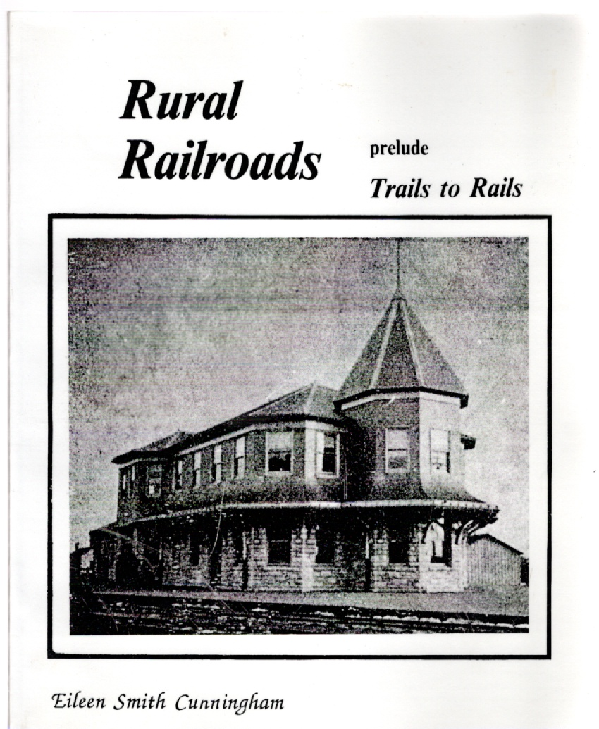 Image for Rural Railroads prelude to Trails to Rails