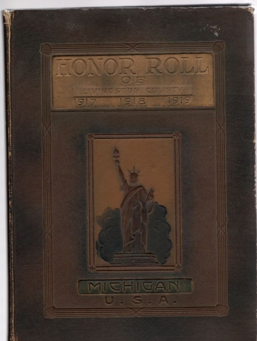 Image for The Honor Roll of Livingston County Michigan U.S.A. 1917-1918-1919