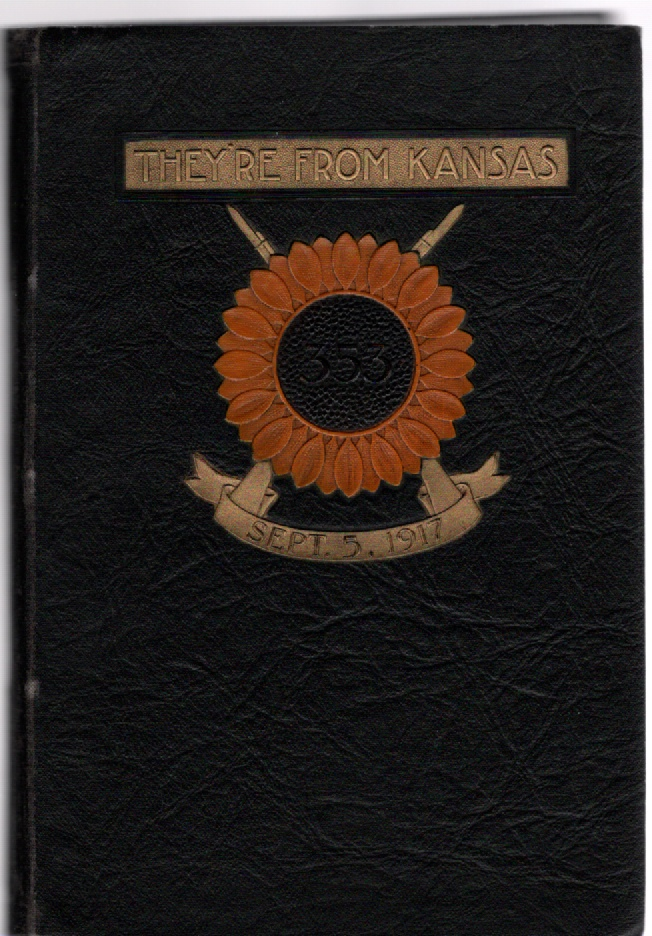 History of the 353rd Infantry Regiment 89th Division National Army September, 1917-June 1919