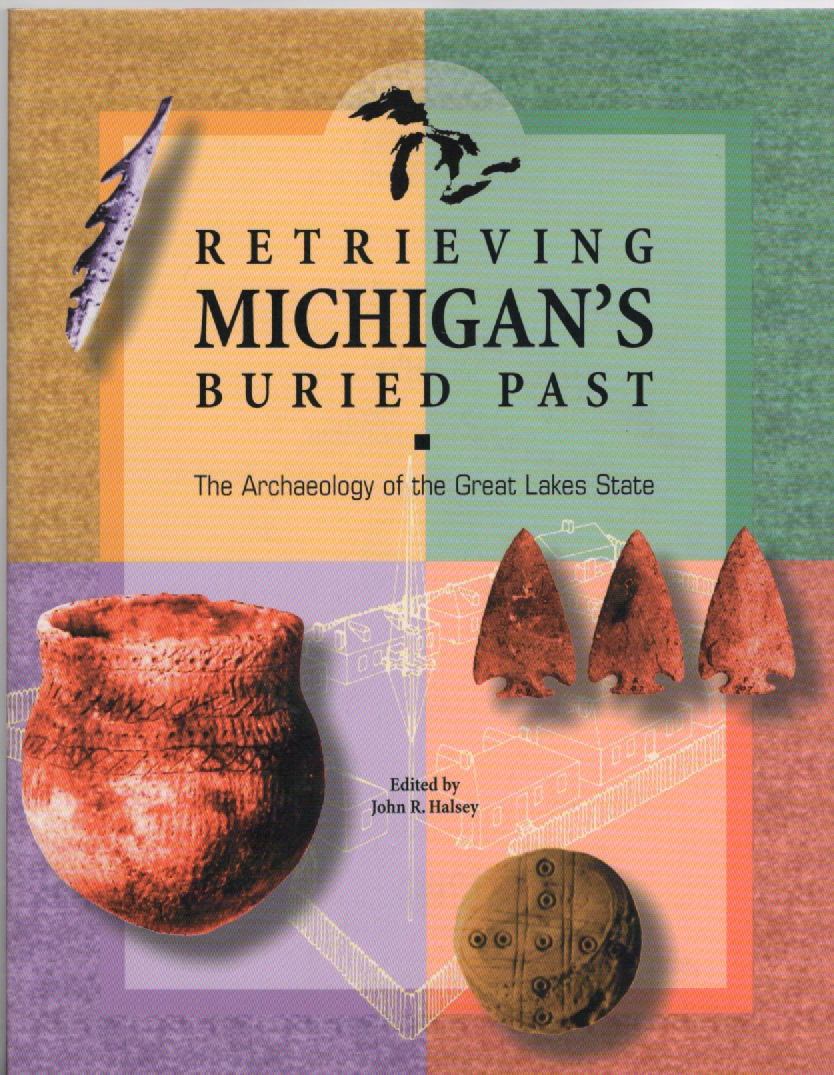 Image for Retrieving Michigan's Buried Past: The Archaeology of the Great Lakes State