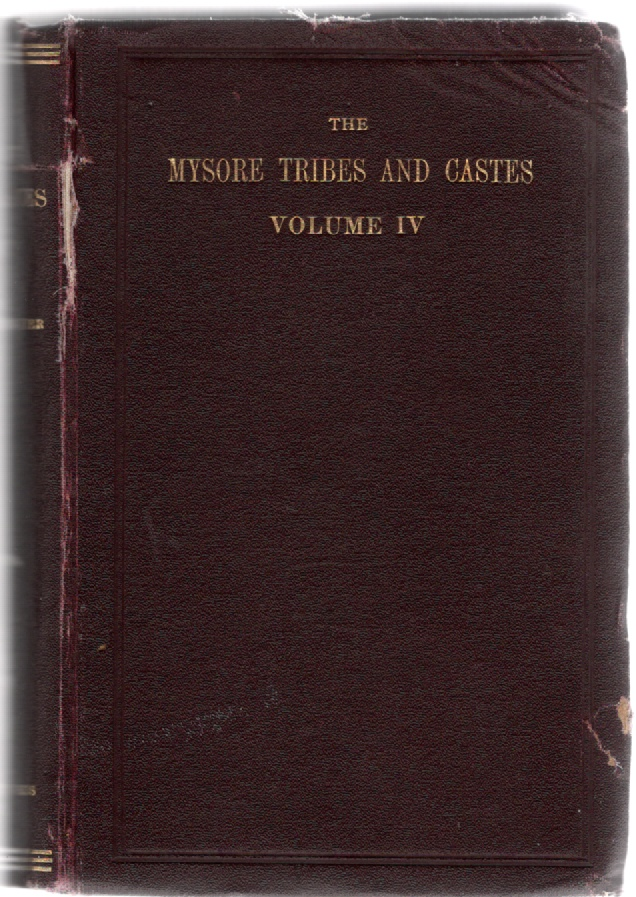 Image for The Mysore Tribes and Castes Volume IV