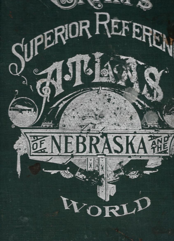Cram's Superior Reference Atlas of Nebraska and the World