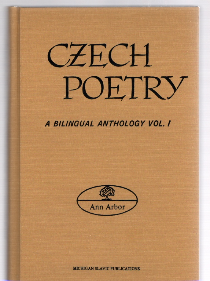 Image for Czech Poetry A Bilingual Anthology Vol. I