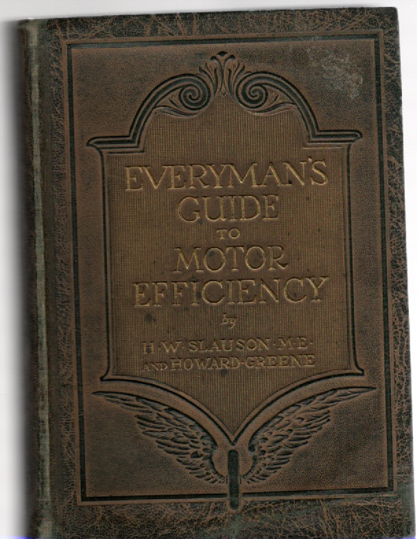 Image for Everyman's Guide to Motor Efficiency Simplified Short-Cuts to Maximum Mileage at Minimum Cost