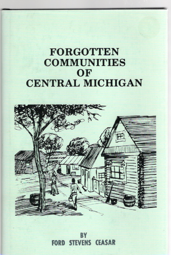 Image for Forgotten Communities of Central Michigan