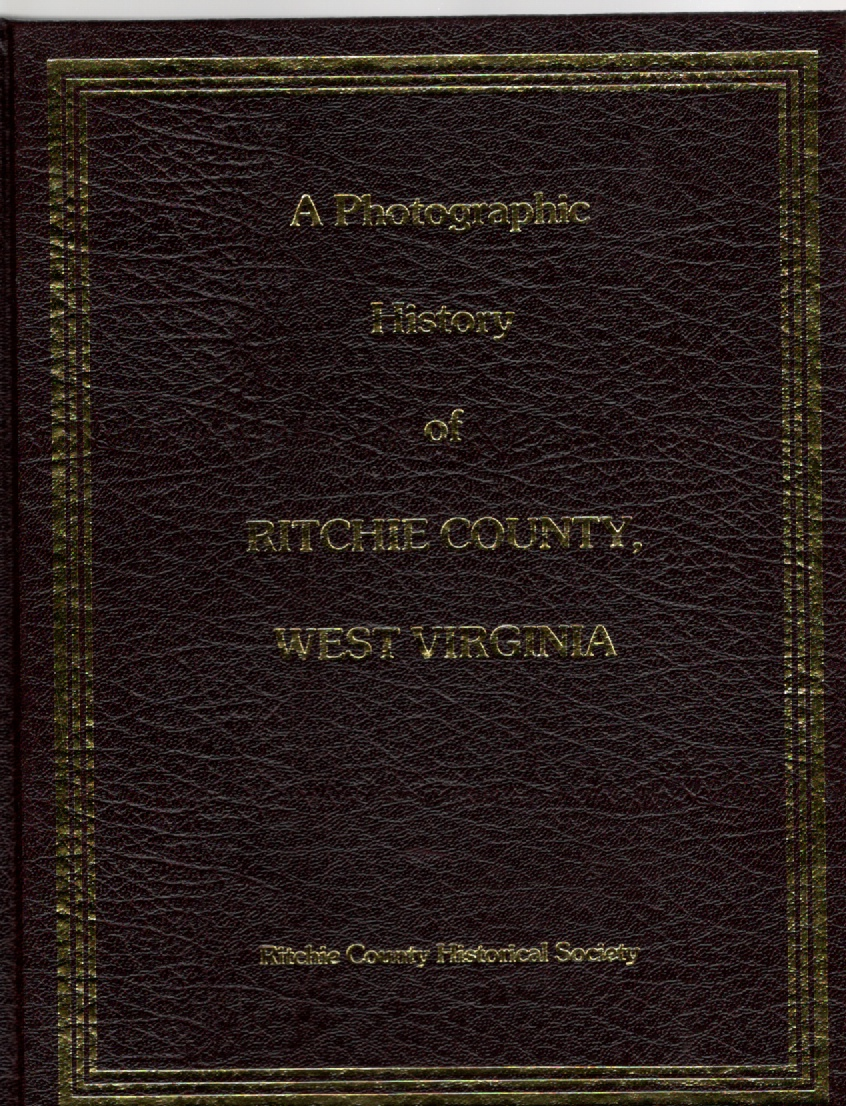Image for A Photographic History of Ritchie County, West Virginia