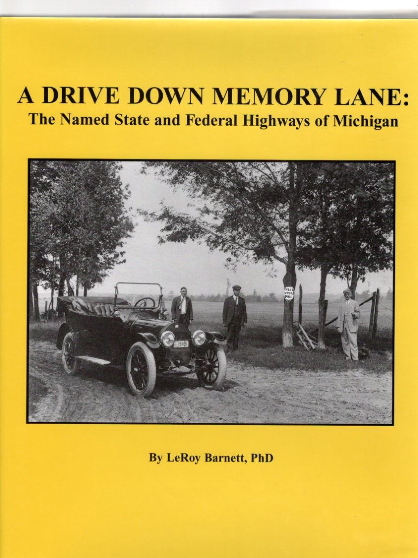 Image for A Drive Down Memory Lane The Names State and Federal Highways of Michigan