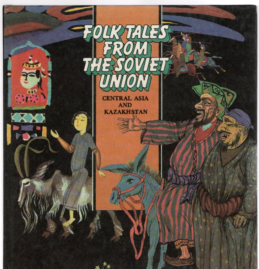 Image for Folk Tales From The Soviet Union Central Asia and Kazakhstan