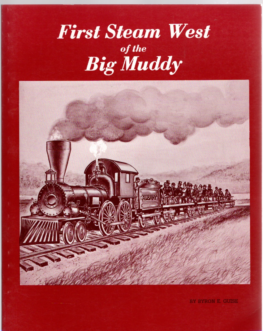 Image for First Steam West of the Big Muddy