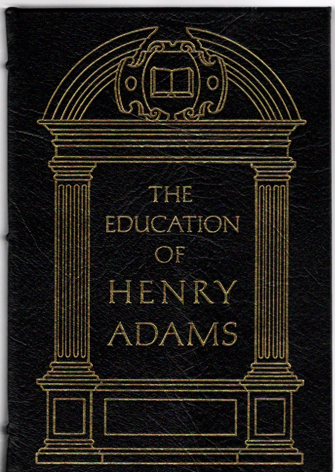 Image for The Education of Henry Adams An Autobiography