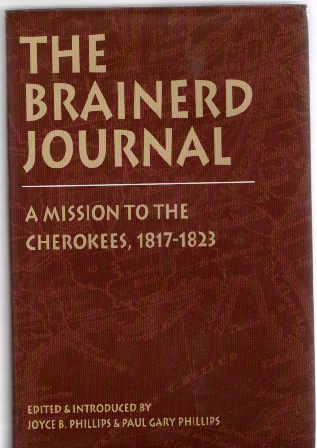 Image for The Brainerd Journal, A Mission to the Cherokees, 1817-1823