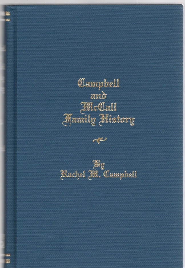Image for Campbell and McCall Family History