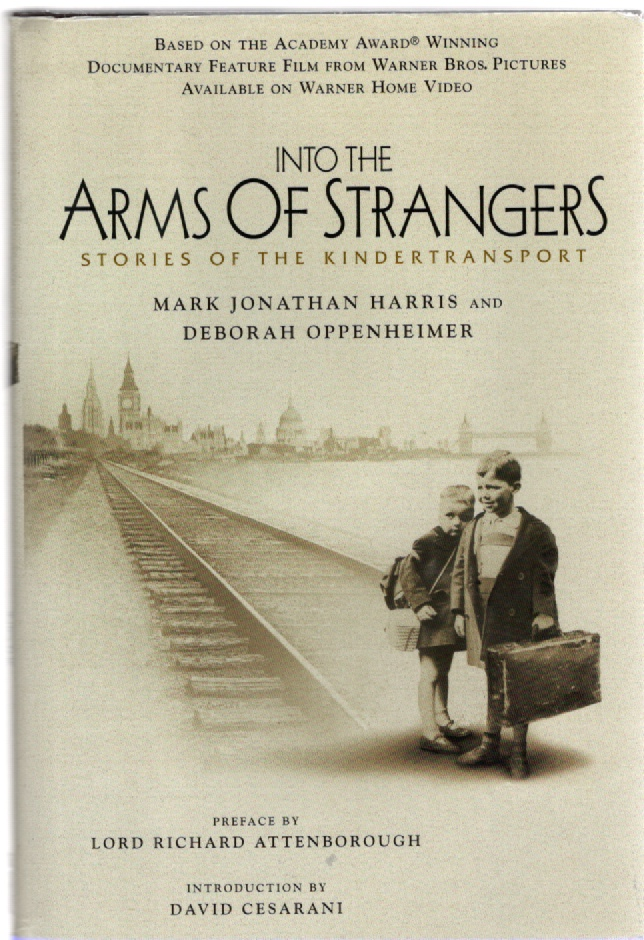 Image for Into the Arms of Strangers Stories of the Kindertransport