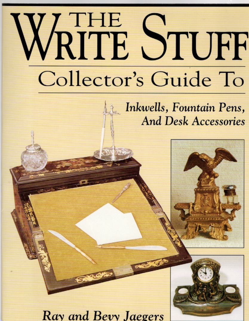 Image for The Write Stuff Collector's Guide to Inkwells, Fountain Pens, and Desk Accessories
