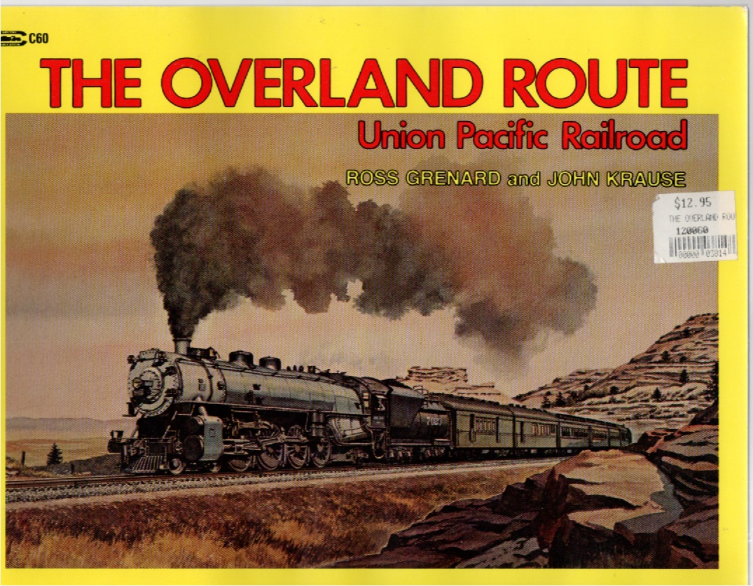 Image for The Overland Route: Union Pacific Railroad
