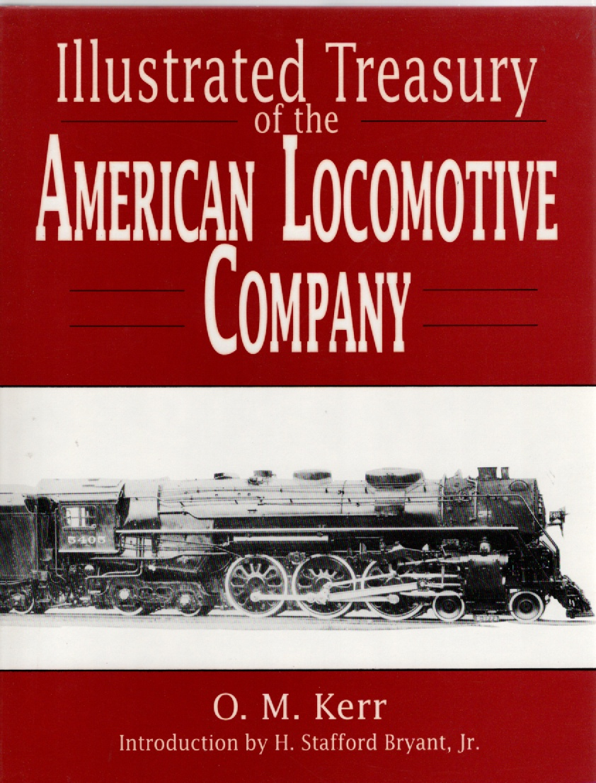Image for Illustrated Treasury of the American Locomotive Company