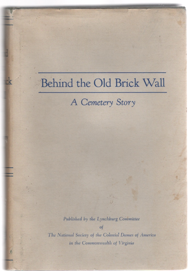 Image for Behind the Old Brick Wall A Cemetery Story