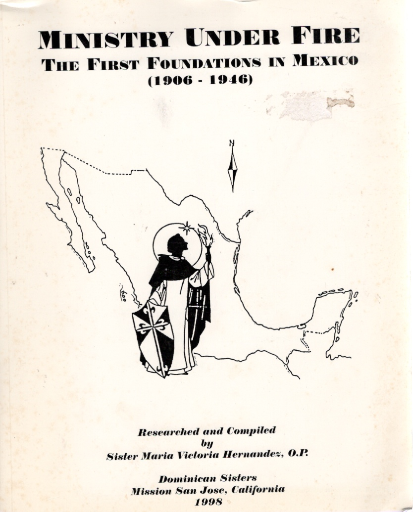 Image for Ministry Under Fire The First Foundations in Mexico (1906-1946)