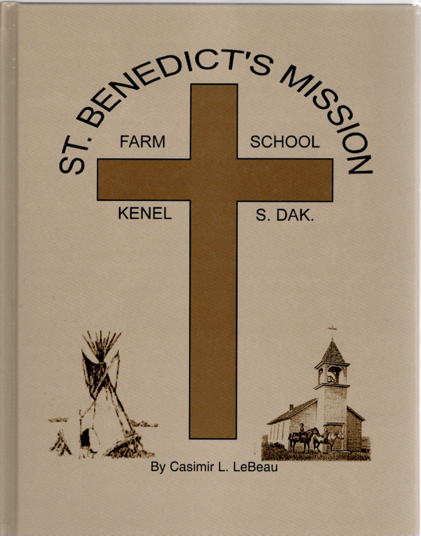 Image for St. Benedict's Mission Farm School Kenel S. Dak.